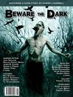 Beware the Dark